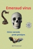 Bill Everest ,Emeraud virus