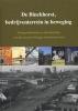 E. Albers, M. Benjamins, L. Kanneworff,De Binckhorst bedrijventerrein in beweging