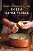 <b>Susan  Herrmann Loomis</b>,In een Franse keuken