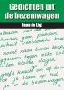 <b>Daan de Ligt</b>,Gedichten uit de bezemwagen