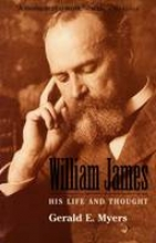 Myers, Gerald William James - His Life & Thought