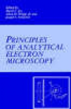 Joseph Goldstein,   D. C. Joy,   Alton D. Romig Principles of Analytical Electron Microscopy