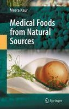 Kaur, Meera Medical Foods from Natural Sources