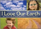 Martin, Bill, Jr.,   Sampson, Michael,I Love Our Earth