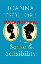 Trollope, Joanna Sense and Sensibility