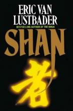 Eric Van Lustbader Shan