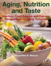 Jacqueline B. Marcus Aging, Nutrition and Taste