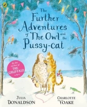 Donaldson, Julia Further Adventures of the Owl and the Pussy-cat