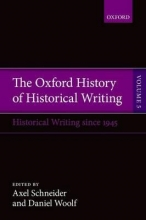Schneider, Axel Oxford History of Historical Writing