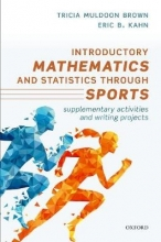 Tricia Muldoon Brown,   Eric B. Kahn Introductory Mathematics and Statistics through Sports