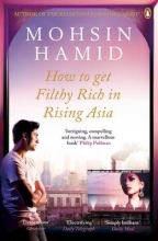 Hamid, Mohsin How to Get Filthy Rich In Rising Asia