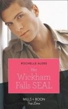 Alers, Rochelle Her Wickham Falls Seal
