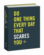 Rogge, Robie Do One Thing Every Day That Scares You