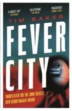 Baker, Tim Fever City