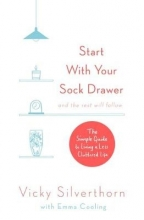 Vicky Silverthorn Start with Your Sock Drawer