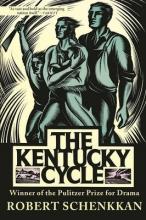 Schenkkan, Robert The Kentucky Cycle