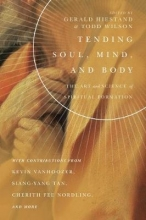 Gerald L. Hiestand,   Todd Wilson Tending Soul, Mind, and Body