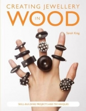 Sarah King Creating Jewellery in Wood