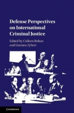 Rohan, Colleen Defense Perspectives on International Criminal Justice