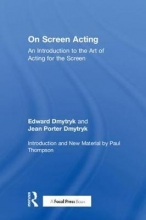 Dmytryk, Edward On Screen Acting