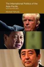 Michael B. Yahuda The International Politics of the Asia-Pacific