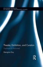 Guy, Georgina Theatre, Exhibition, and Curation