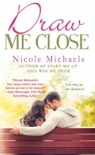 Michaels, Nicole Draw Me Close