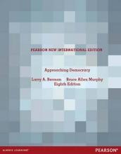 Larry A Berman,   Bruce Allen Murphy Approaching Democracy: Pearson New International Edition