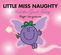 Hargreaves, Roger Little Miss Naughty and the Good Fairy