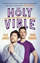James, Elis Elis and John Present the Holy Vible