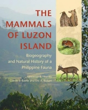 Lawrence R. Heaney,   Danilo S. Balete,   Eric A. Rickart The Mammals of Luzon Island