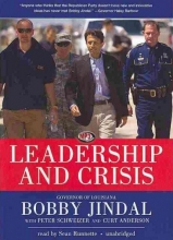 Jindal, Bobby,   Schweizer, Peter,   Anderson, Curt Leadership and Crisis