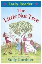 Gardner, Sally The Little Nut Tree