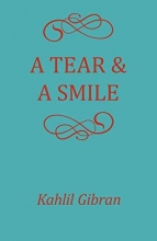 Kahlil Gibran A Tear and a Smile