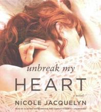 Jacquelyn, Nicole Unbreak My Heart