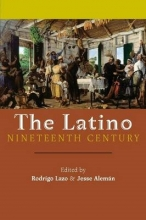 The Latino Nineteenth Century