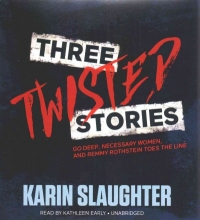 Slaughter, Karin Three Twisted Stories