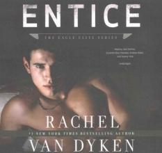 Van Dyken, Rachel Entice