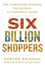 Porter Erisman Six Billion Shoppers
