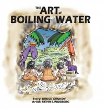 Bruce Grundy The Art of Boiling Water