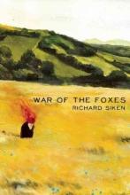 Siken, Richard War of the Foxes