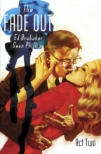 Brubaker, Ed,   Phillips, Sean The Fade Out 2