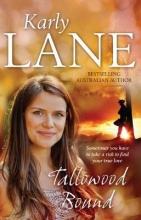 Lane, Karly Tallowood Bound