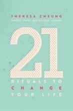 Theresa Cheung 21 Rituals To Change Your Life