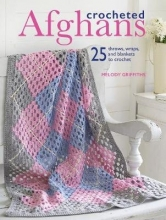 Griffiths, Melody Crocheted Afghans