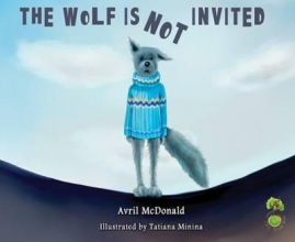 McDonald, Avril The Wolf Is Not Invited