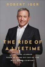 Robert Iger, Ride of a Lifetime