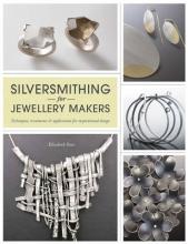 Bone, Elizabeth Silversmithing for Jewellery Makers