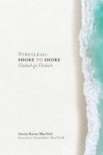Struileag,   Kevin MacNeil Struileag: Shore to Shore
