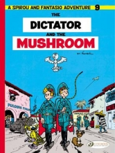 Franquin, Andr The Dictator and the Mushroom